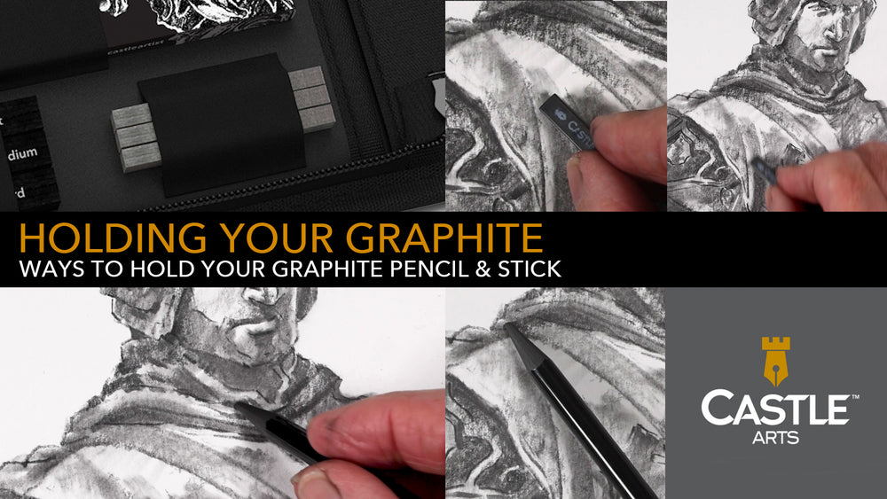 How to Hold & Control Your Graphite Pencils & Sticks