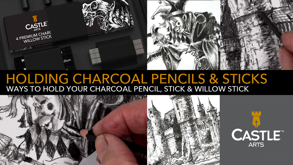 How to Hold & Control Your Charcoal Pencils & Sticks