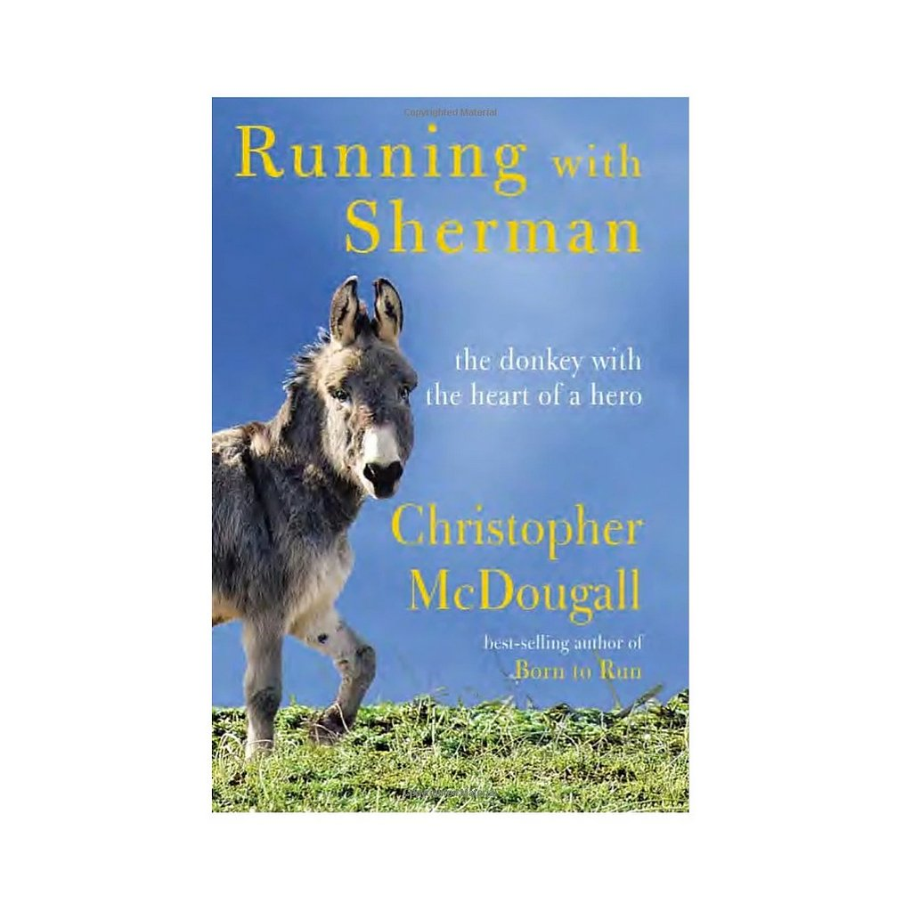 Running with Sherman by Christopher McDougall