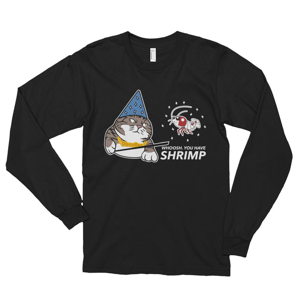 Whoosh you have Shrimp! Black Long Sleeve T-Shirt
