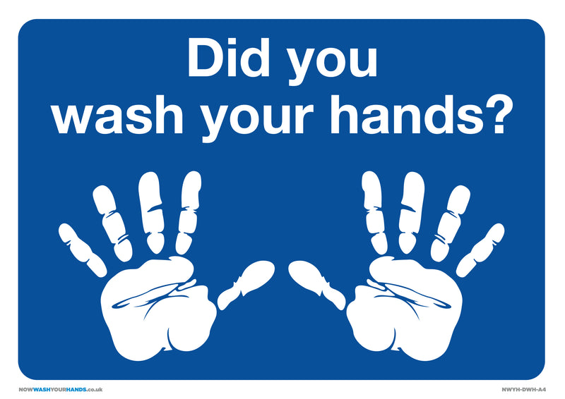 Did You Wash your Hands