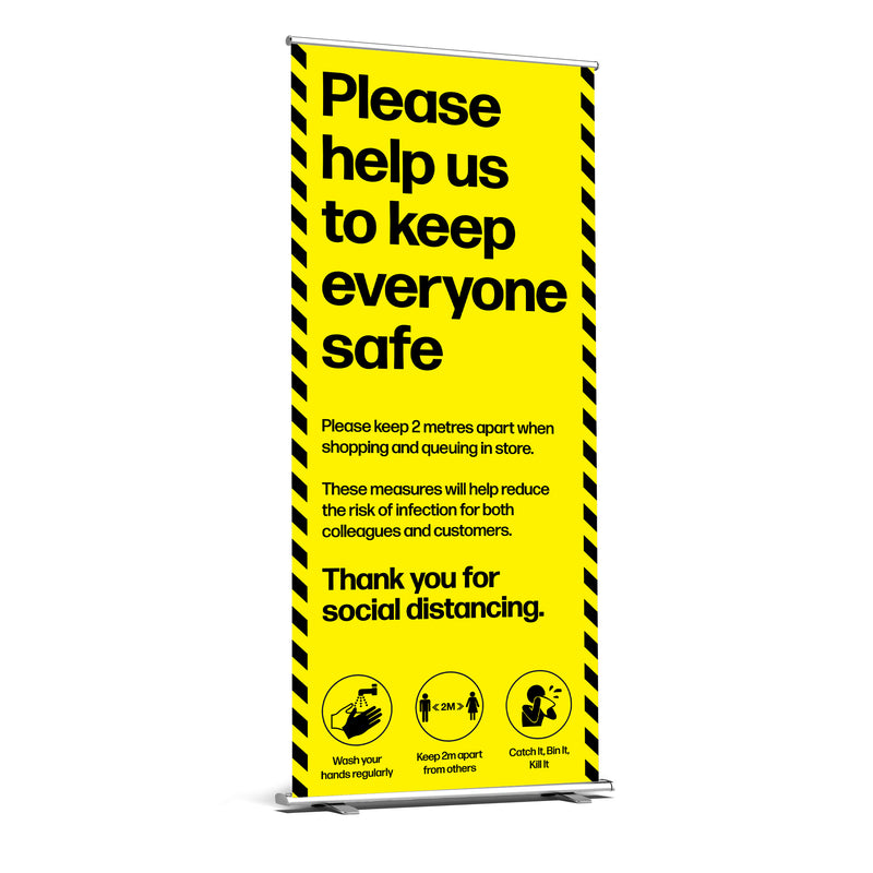 Please Help Us Keep Everyone Safe Roller Banner