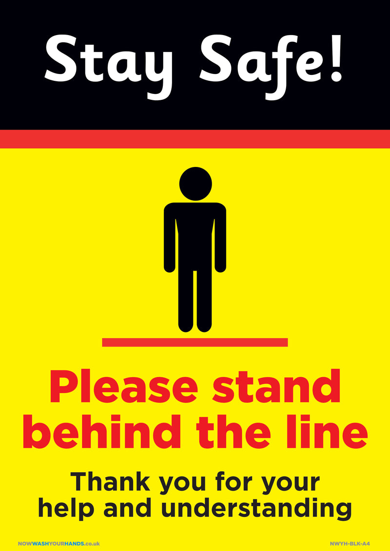Stay Safe - Please Stand Behind The Line x 5