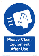 Please Clean Equipment After Use x5