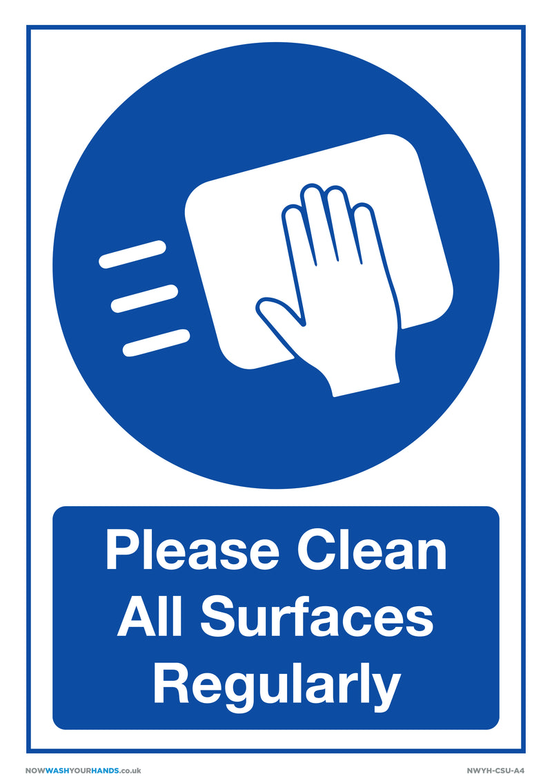 Please Clean All Surfaces Regularly