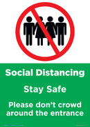 Social Distancing - Please Don't Crowd Around Entrance