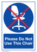 Please Do Not Use This Chair