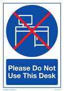 Please Do Not Use This Desk