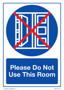 Please Do Not Use This Room x5