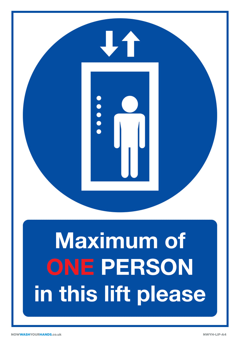 Maximum of One Person In This Lift Please