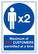 Maximum of Two Customers Permitted At A Time x5