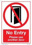 No Entry - Please Use Another Door x5