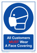 All Customers Must Wear A Face Covering