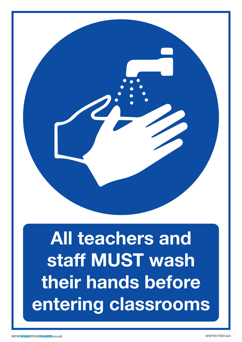 Teachers and Staff Must Wash Hands x5