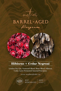 Mother Barrel-Aged Cocktail: Hibiscus + Cedar Negroni