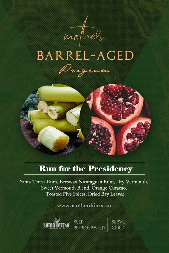 Mother Barrel-Aged Cocktail: Run for the Presidency