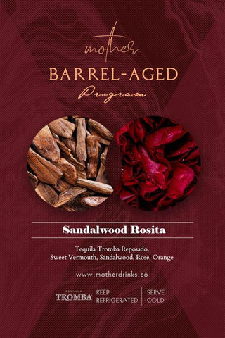 Mother Barrel-Aged Cocktail: Sandalwood Rosita