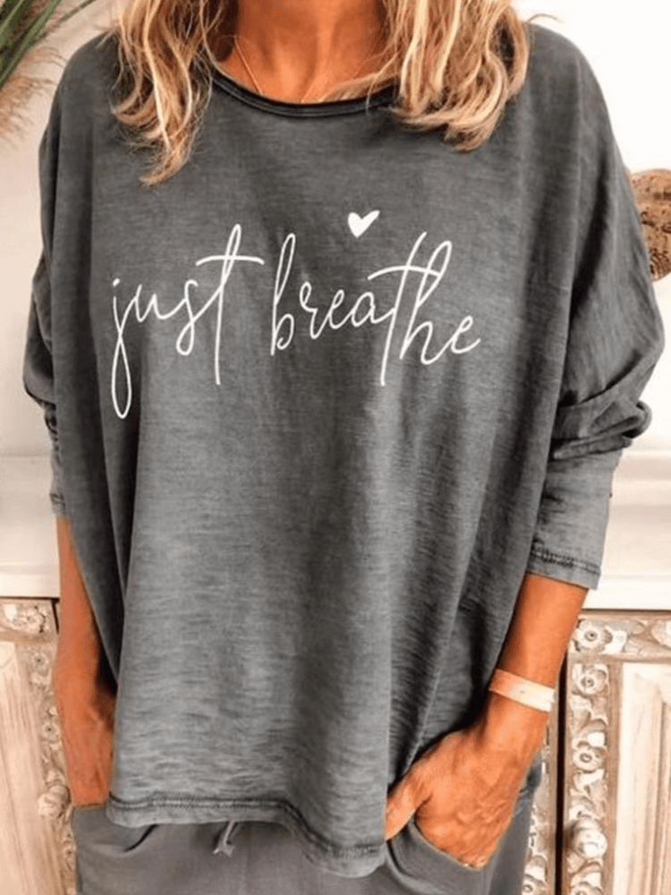 2020 Hot Sale Just Breathe Long Sleeve T-shirt