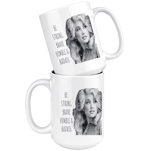 teelaunch Drinkware Miss Dolly Miss Dolly: Strong Brave Humble & Badass