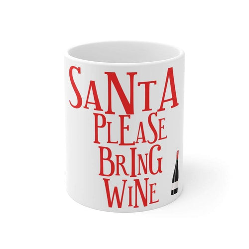 Printify Mug 11oz Santa Please Bring Wine
