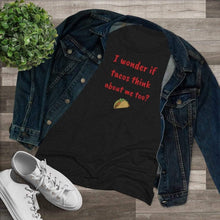 Load image into Gallery viewer, Printify T-Shirt I wonder about Tacos?