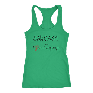 teelaunch T-shirt Next Level Racerback Tank / Kelly / XS Sarcasm is my Love Language