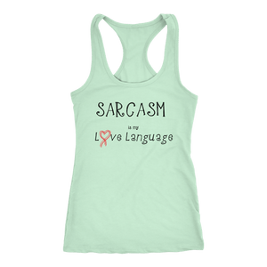 teelaunch T-shirt Next Level Racerback Tank / Mint / XS Sarcasm is my Love Language