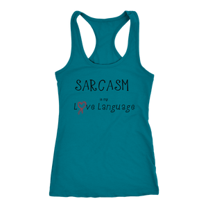 teelaunch T-shirt Next Level Racerback Tank / Turquoise / XS Sarcasm is my Love Language