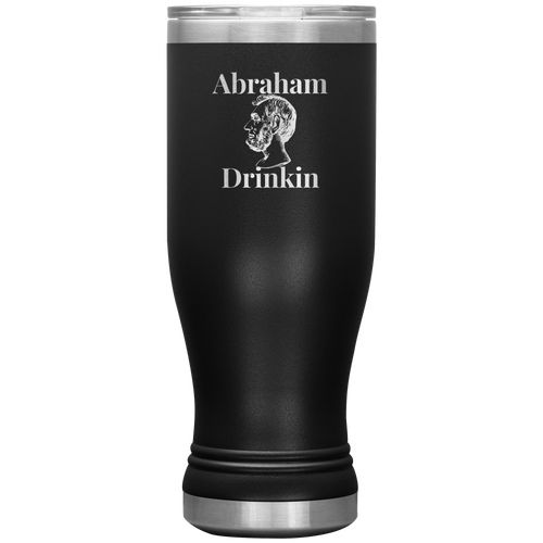 Beer Tumbler- Abe Drinkin Insulated Beer Tumbler - Strugglemom
