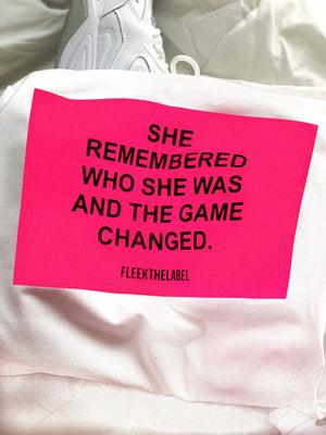 '' SHE REMEMBERED '' NEONPINK - WHITE T-SHIRT