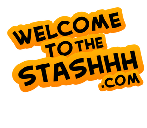 Welcome To The Stashhh