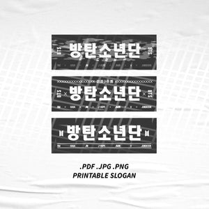 (INSTANT DOWNLOAD) BTS Bangtan Boys Printable Slogan Digital File Kpop Slogan