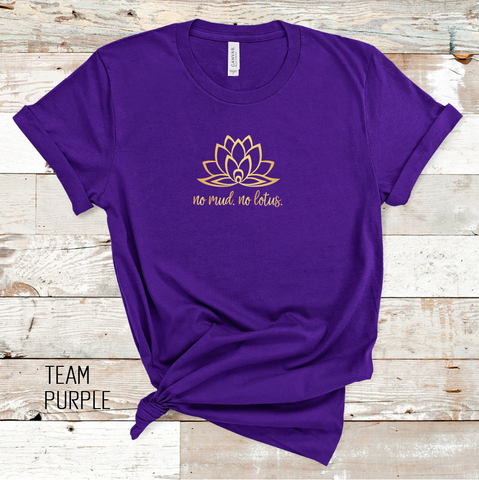 No Mud. No Lotus. Graphic Tee