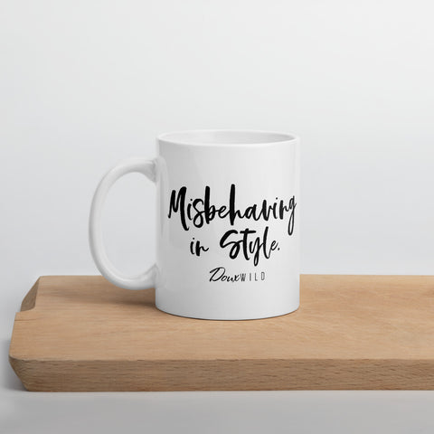 Misbehaving in Style Mug