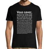 T-Shirt Homme yield-manager Bon ou Mauvais - Planetee