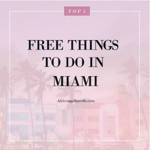 Budget Miami:  5 Free Things To Do