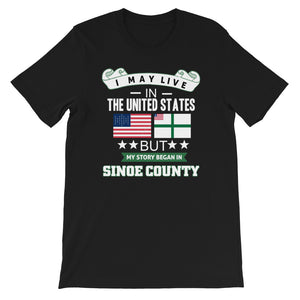 I May Live In The United States But My Story Began In Sinoe County  Flag T-Shirt - Zabba Designs African Clothing Store