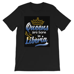 Queens Are Born In Liberia Short-Sleeve T-Shirt - Zabba Designs African Clothing Store