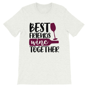 Best Friend Wine Together T-Shirt - Zabba Designs African Clothing Store