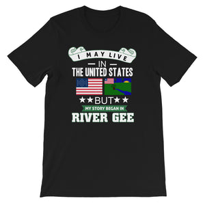 I May Live In The United States But My Story Began Of River Gee Flag T-Shirt - Zabba Designs African Clothing Store