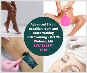 Bikini, Brazilian & Bum Advanced Wax Training - OCT 26
