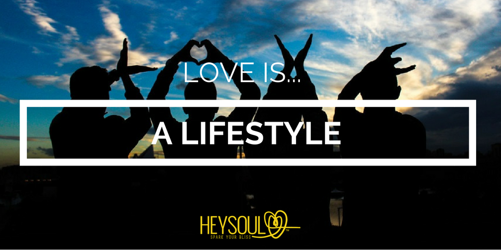 LOVE is a Lifestyle!