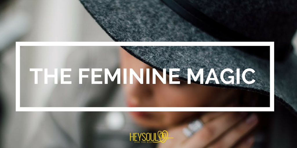 The Feminine Magic