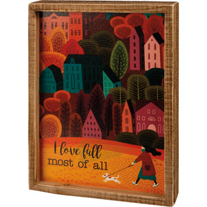 PRE-ORDER Inset Box Sign - I Love Fall Most Of All