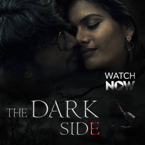 THE DARK SIDE  | Tamil web series