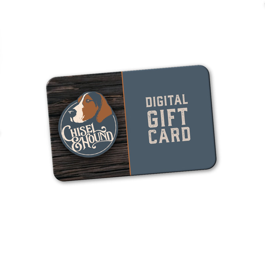 Chisel & Hound Gift Card
