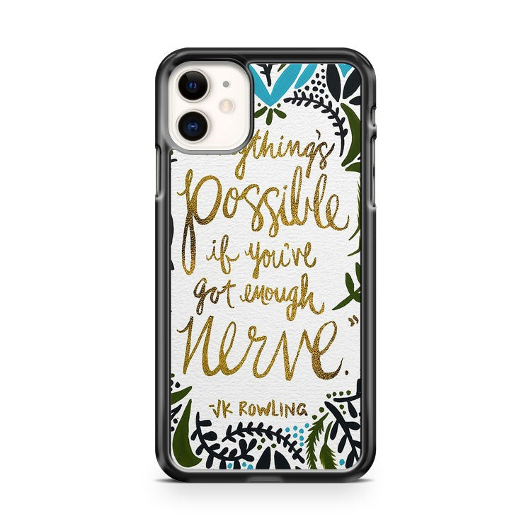 anythings possible iPhone 11 Case Cover | Oramicase