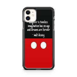Best Quote Walt Disney world  iPhone 11 Case Cover | Oramicase