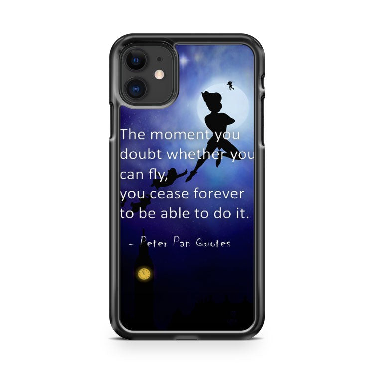 Best Peter Pan Quote iPhone 11 Case Cover | Oramicase