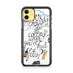 Arctic Monkeys Ever thought of calling iPhone 11 Case Cover | Oramicase